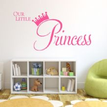 Our Little Princess  ~ Wall sticker / decals